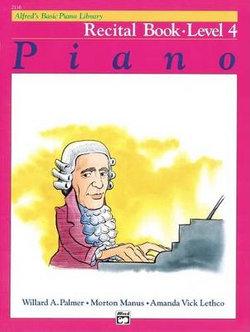Alfred's Basic Piano Recital Book, Level 4