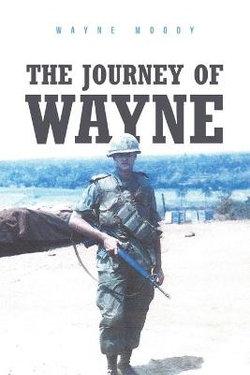 The Journey of Wayne
