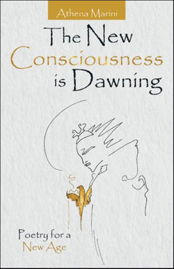 The New Consciousness Is Dawning