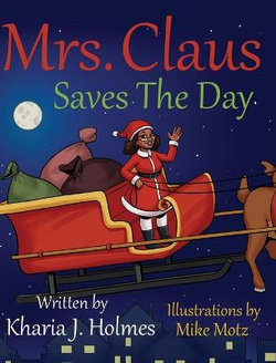Mrs. Claus Saves The Day