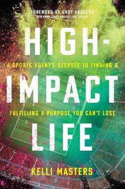 High-Impact Life