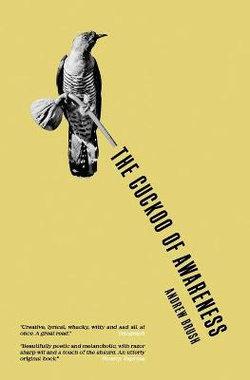 The Cuckoo of Awareness