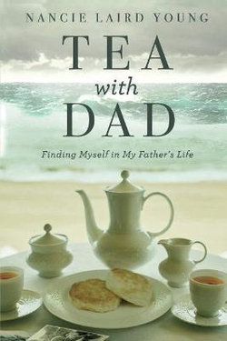 Tea with Dad