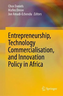 Entrepreneurship, Technology Commercialisation, and Innovation Policy in Africa