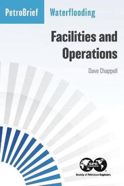 Waterflooding Facilities and Operations