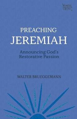 Preaching Jeremiah
