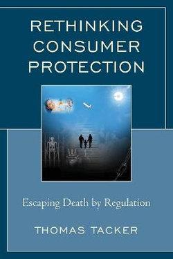 Rethinking Consumer Protection