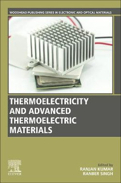 Thermoelectricity and Advanced Thermoelectric Materials