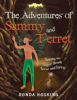 The Adventure of Sammy and Ferret