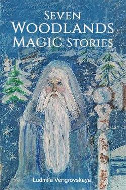 Seven Woodlands Magic Stories