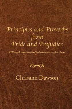Principles and Proverbs from Pride and Prejudice