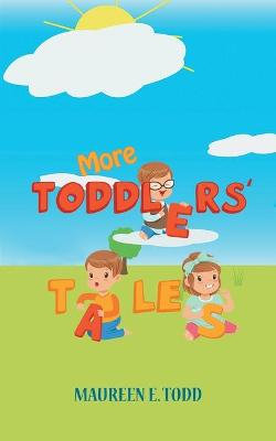 More Toddlers' Tales