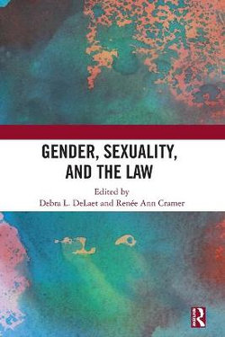 Gender Sexuality and the Law