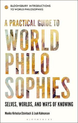 A Practical Guide to World Philosophies