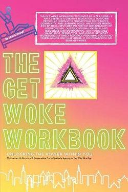 The Get Woke Workbook