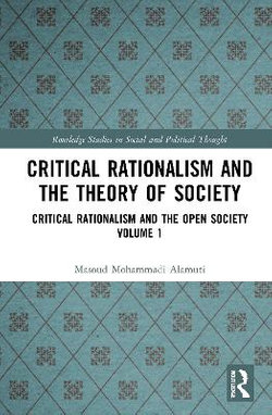 Critical Rationalism and the Theory of Society
