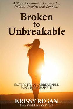 Broken to Unbreakable