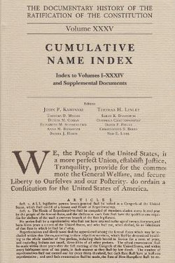 The Documentary History of the Ratification of the Constitution Volume XXXV, 35