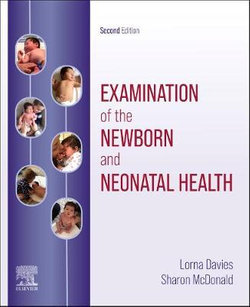 Examination of the Newborn and Neonatal Health: a Multidimensional Approach