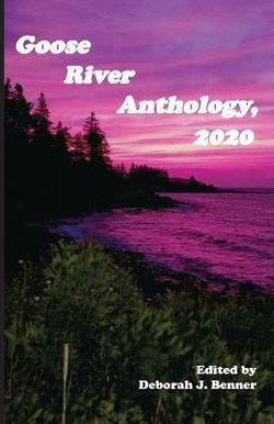 Goose River Anthology, 2020