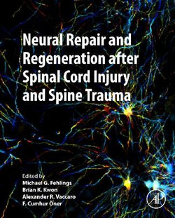 Neural Repair and Regeneration after Spinal Cord Injury and Spine Trauma