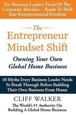 The Entrepreneur Mindset Shift