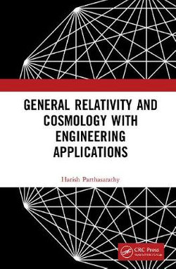 General Relativity and Cosmology with Engineering Applications