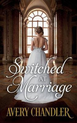 Switched at Marriage