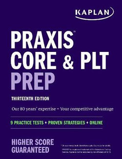 Praxis Core and PLT Prep