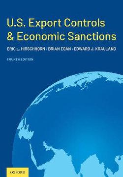 U. S. Export Controls and Economic Sanctions