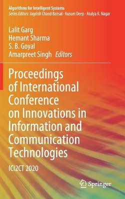 Proceedings of International Conference on Innovations in Information and Communication Technologies