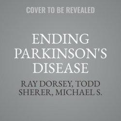 Ending Parkinson's Disease LIB/e