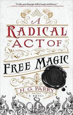 A Radical Act of Free Magic