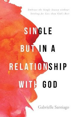 Single but in a Relationship with God