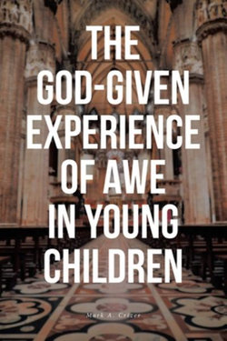 The God-Given Experience of Awe in Young Children