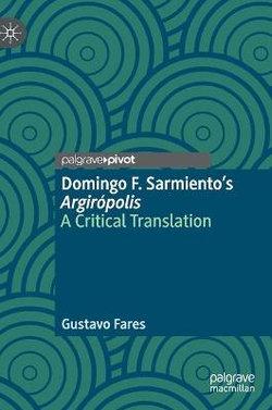 Domingo F. Sarmiento's Argiropolis