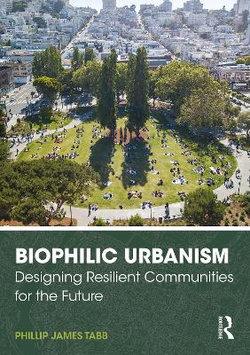 Biophilic Urbanism