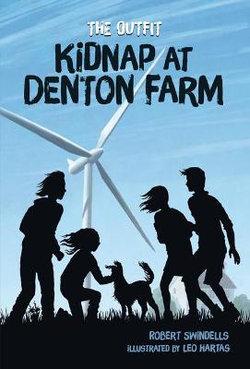 Kidnap at Denton Farm