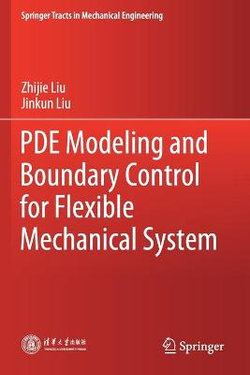 PDE Modeling and Boundary Control for Flexible Mechanical System