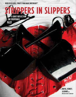 Strippers in Slippers