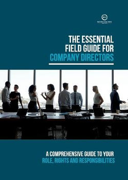 The Essential Field Guide for Company Directors