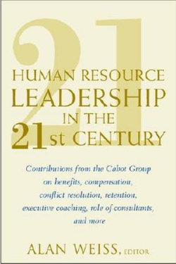 Human Resource Leadership in the 21st Century