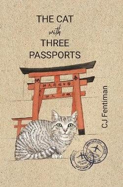 The Cat with Three Passports