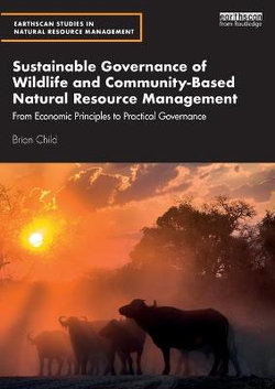 Sustainable Governance of Wildlife and Community-Based Natural Resource Management
