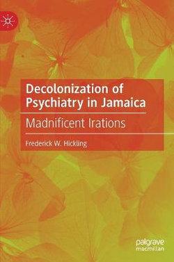 Decolonization of Psychiatry in Jamaica
