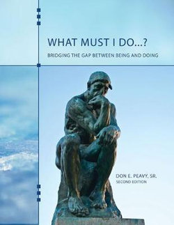 What Must I Do... ? Bridging the Gap Between Being and Doing