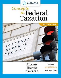 Concepts in Federal Taxation 2022, Loose-Leaf Version (with Intuit ProConnect Tax Online 2021 and RIA Checkpoint 1 Term Printed Access Card)