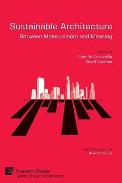 Sustainable Architecture - Between Measurement and Meaning