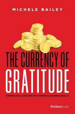 The Currency of Gratitude