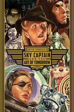 Sky Captain and the Art of Tomorrow
